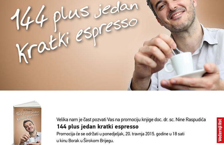 """NAJAVA: Promocija knjige """"144 plus jedan kratki espresso"""" autora Nine Raspudića"""