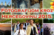 "Prijavite se na nagradni fotonatječaj ""Fotografijom kroz Hercegovinu"""