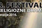 NAJAVA: 8. Festival religiozne drame  – Posušje 2016.