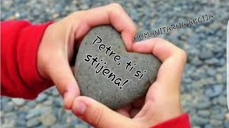 """U tijeku je humanitarna akcija pod nazivom """"Petre, ti si stijena""""."""
