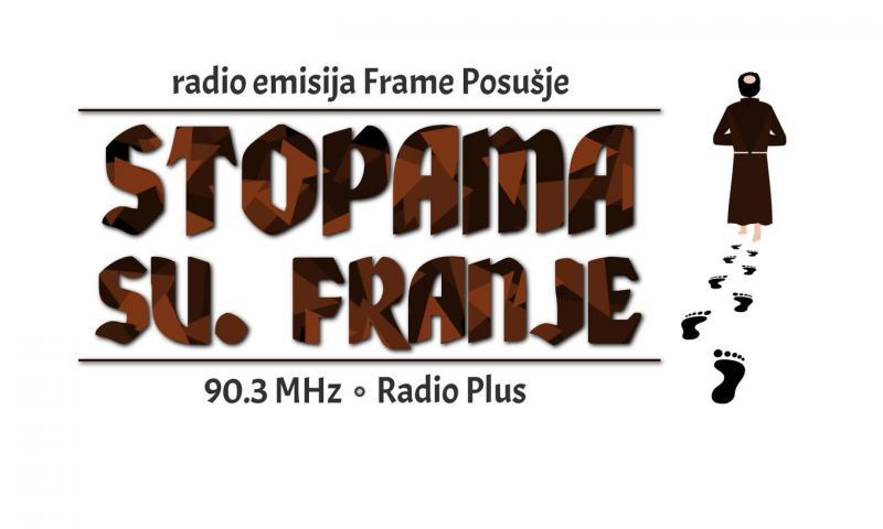 """Novo izdanje emisije """"Stopama sv. Franje"""""""