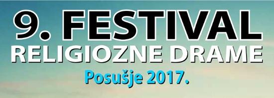 Deveti Festival religiozne drame – Posušje 2017.