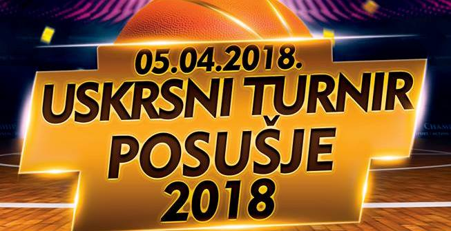 KOŠARKA: Danas se održava Uskrsni turnir Posušje 2018.
