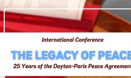"""PRATITE PUTEM VIDEO LINKA: Međunarodna konferencija """"Nasljeđe mira – 25 godina Daytonsko-pariškog mirovnog sporazuma"""""""
